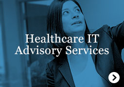 Healthcare IT Advisory Services