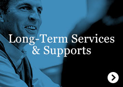 Long-Term Services and Supports