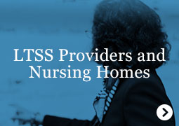 LTSS Providers and Nursing Homes